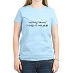 NOT Daddy's princess girl power Women's Light T-Sh