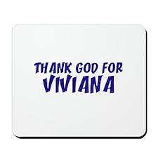 Thank God For Viviana Mousepad
