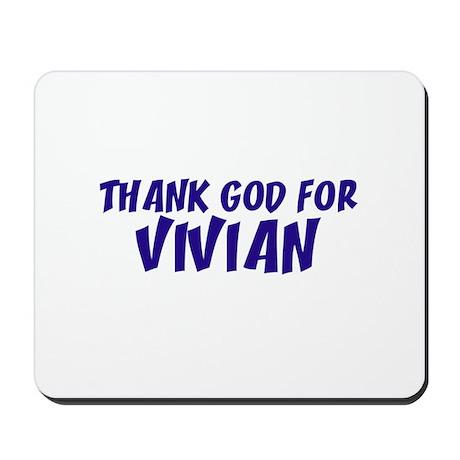 Thank God For Vivian Mousepad
