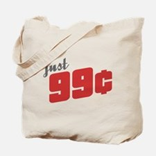 99 Cents Tote Bag