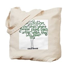 A Civilization Flourishes Whe Tote Bag