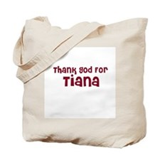 Thank God For Tiana Tote Bag