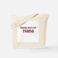 Thank God For Tiana Tote Bag