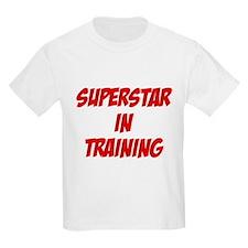 superstar in training T-Shirt
