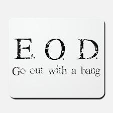 E.O.D. 1 Mousepad