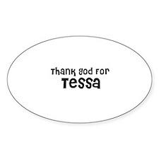 Thank God For Tessa Oval Decal