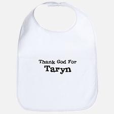 Thank God For Taryn Bib