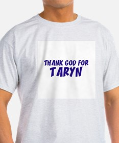 Thank God For Taryn Ash Grey T-Shirt