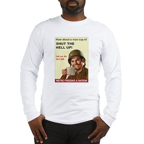 Shut the Hell Up! Long Sleeve T-Shirt