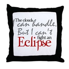 Can't fight an Eclipse Throw Pillow