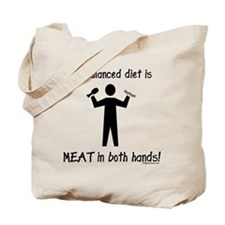 Meat in both hands balanced diet Tote Bag