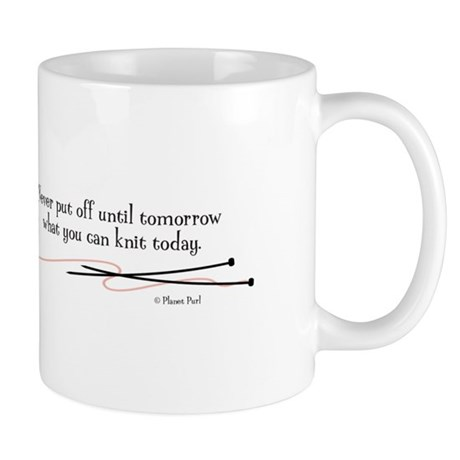"""""""You Can Knit Today"""" - Mug"""
