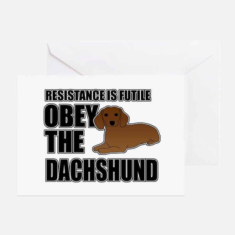 Obey The Dachshund Greeting Card