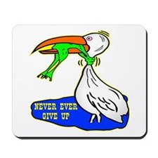 Never Ever Give Up Mousepad