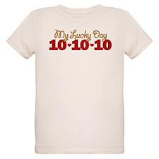 My Lucky Day 10-10-10 T-Shirt