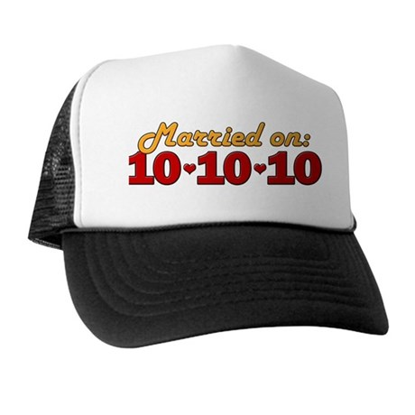 Married On 10/10/10 Trucker Hat