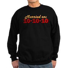 Married On 10/10/10 Sweatshirt