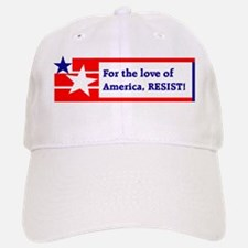 For the love of America, resist Baseball Baseball Baseball Cap