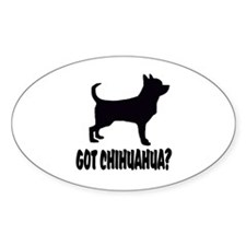 Got Chihuahua? Decal