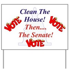 Clean The House! Yard Sign