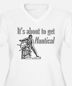 Its about to get Nautical-Fis T-Shirt