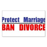 Protect Marriage | Ban Divorc Sticker (Rectangle)