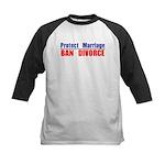 Protect Marriage | Ban Divorc Kids Baseball Jersey
