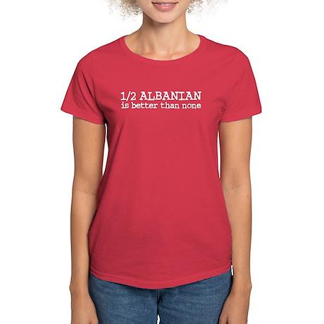 Half Albanian Women's Dark T-Shirt