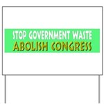 Stop Government Waste Yard Sign