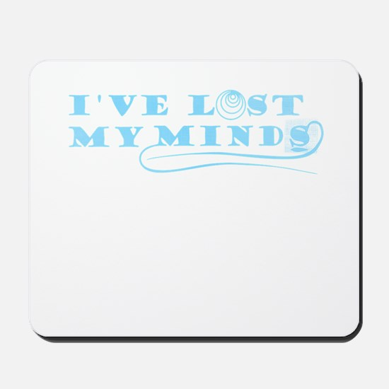 Lost my minds Mousepad