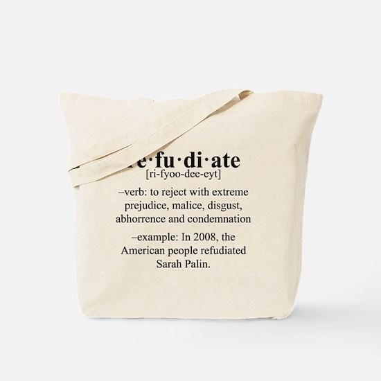 Refudiate Sarah Palin Tote Bag