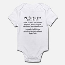Refudiate Sarah Palin Infant Bodysuit
