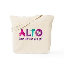 Funny Alto Singing Joke Tote Bag