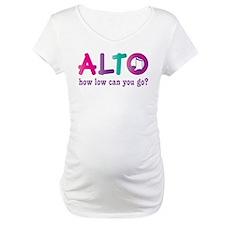 Funny Alto Singing Joke Shirt