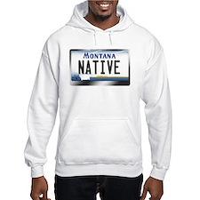 Montana License Plate - [NATIVE] Hoodie