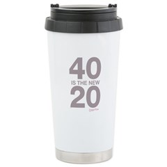40 Is The New 20 Stainless Steel Travel Mug