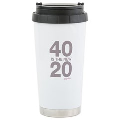 40 Is The New 20 Travel Mug