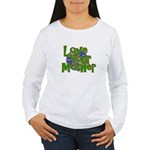 Love Your Mother (Earth) Women's Long Sleeve T-Shi