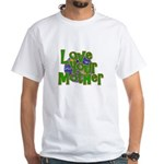 Love Your Mother (Earth) White T-Shirt