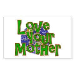 Love Your Mother (Earth) Sticker (Rectangle 50 pk)