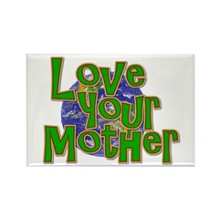 Love Your Mother (Earth) Rectangle Magnet (10 pack