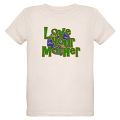 Love Your Mother (Earth) T-Shirt