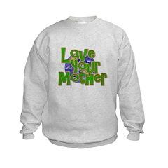 Love Your Mother (Earth) Sweatshirt