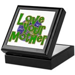 Love Your Mother (Earth) Keepsake Box