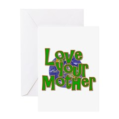 Love Your Mother (Earth) Greeting Card