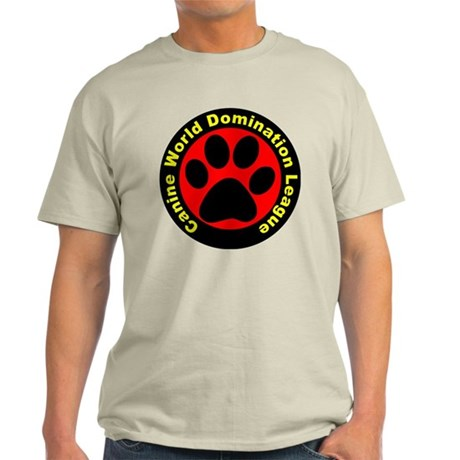 Canine World Domination League Light T-Shirt