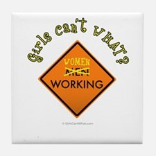 Women Working Sign Tile Coaster
