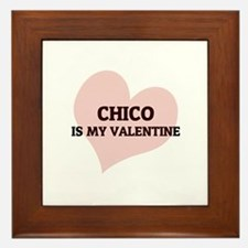 Chico Is My Valentine Framed Tile