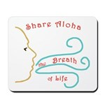 Share Aloha Mousepad