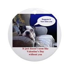 VALENTINES DAY (MISS YOU LOOK) Ornament (Round)
